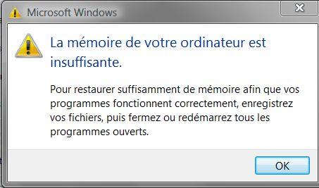 Windows 7 problème de mémoire insuffisante